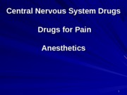 CNS Anesthetics(1)