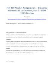 FIN 350 Week 4 Assignment 1 - Financial Markets and Institutions, Part 1 - NEW 2015 Version