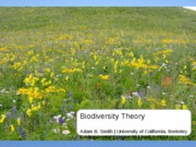 Lect+27+Biodiversity+Theory+and+Trends+_UCB+Environmental+Science+10_