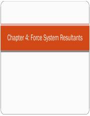 InstructorLecture_Chapter4_ForceSystemResultant_v2