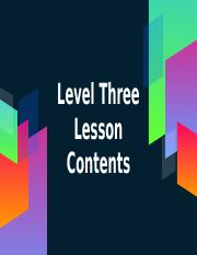 Level three lesson contents.pptx