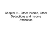 9%20-%20Other%20Income%20Other%20Deductions%20and%20Income%20Attribution