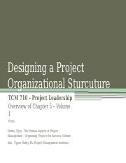 TCM 710 - Chapter 5 Designing a Project Organizational Structure(1)