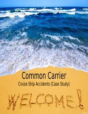 8 Common Carrier (Cruise Ship Accident).ppt