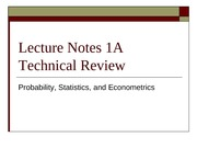 Lecture Notes 1A-Technical Review