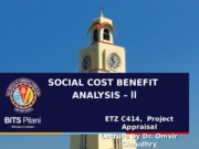 L14 -  Social Cost & Benefit Analysis - II