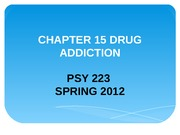 PSY223CHAPTER 15 DRUG ADDICTION