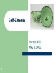 Lecture 10 May 3, 2016 Self-Esteem - Copy