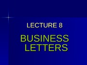 Lecture_7_-_Business_Letters