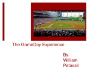 GameDay Experience Presentation