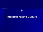 9. Interactions and Culture
