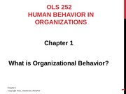 OLS 252 Chapter 1 - What is Organizational Behavior