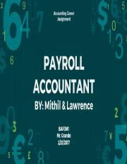 PAYROLL ACCOUNTANT - Mithil&Lawrence.pptx