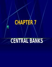 CHAPTER 7 - THE CENTRAL BANK.ppt