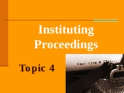 4 Instituting proceedings