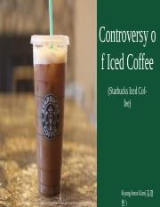 Controversial of iced coffee