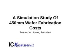 A Simulation Study of 450mm Wafer Fabrication Costs revision 1