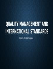 QUALITY MANAGEMENT AND INTERNATIONAL STANDARDS