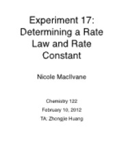 determination of a rate law lab Now to determine the value of the rate constant, k, you can take one of these experiments, plug in the values and obtain a value for k i want you to try to work on that and come up with an answer to this question.