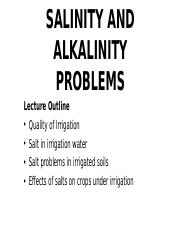 LESSON 6 AND 7 - SALINITY AND ALKALINITY PROBLEMS IN IRRIGATION