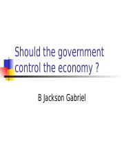 Should the government control the economy.ppt