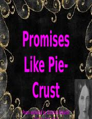 Promises Like Pie-Crust