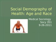 Social Demography of Health
