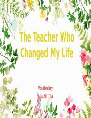 The Teacher Who Changed My Life Vocab.pptx