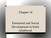 PSYC 320 Day+18_Chapter+14+Early+Adulthood+April+23
