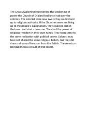 The Great Awakening represented the weakening of power the Church of England had once had over the c