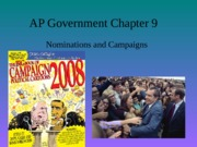AP Chapter Nine Notes Nominations and Campaigns