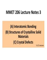 MMET 206 Lecture Notes 3 Crystal Structures & Defects 020417.pdf