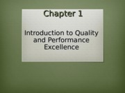 Lesson 1 & 2 (detailed version )-Quality and Performance Excellence