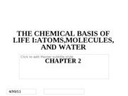 Chapter 2 - Chemical Basis of Life I