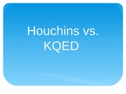 MCO 325 Mass Media Law Case: Houchins vs KQED
