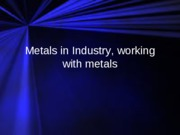 metals in industry