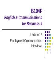 Lecture 12 Employment Communication Interviews