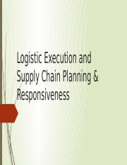 Logistic Execution and Supply Chain Planning & Responsiveness.pptx