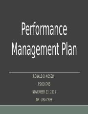 PSYCH706 Ronald_Mosely_Wk6. Performance Management Plan