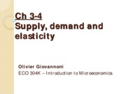 Ch 3-4 - Supply, demand and elasticity