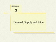 session3demandsupplyandprice