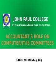 accountant's role on comp, IT,IS committees