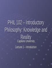 PHIL 102 Lecture 1 - Introduction.ppt