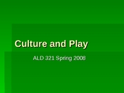 CulturePlay-Spring2008