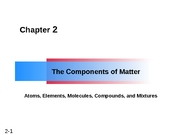 Chapter 02 -  Components of Matter Handout I-1