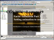 Lecture 19 - Part 3 Setting Facial Animation to Sound