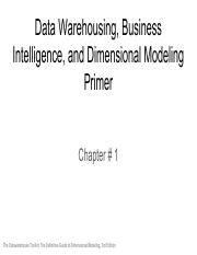 Chapter 1_ Data Warehousing, Business Intelligence, and Dimensional Modeling Primer.pdf