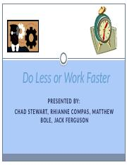 Do Less or Work Faster.pptx