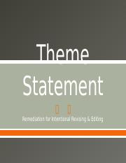 Theme Statement Remediation.pptx