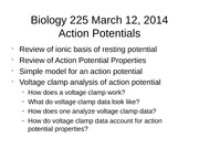 Biology+225+Voltage+Clamp+Analysis+of+action+potential+mechanisms+Lec+4+v2